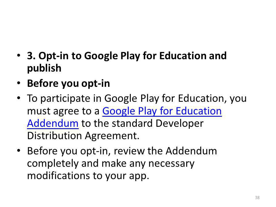 3. Opt-in to Google Play for Education and publish