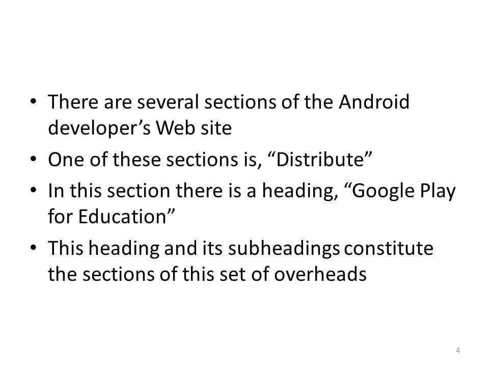 There are several sections of the Android developer's Web site