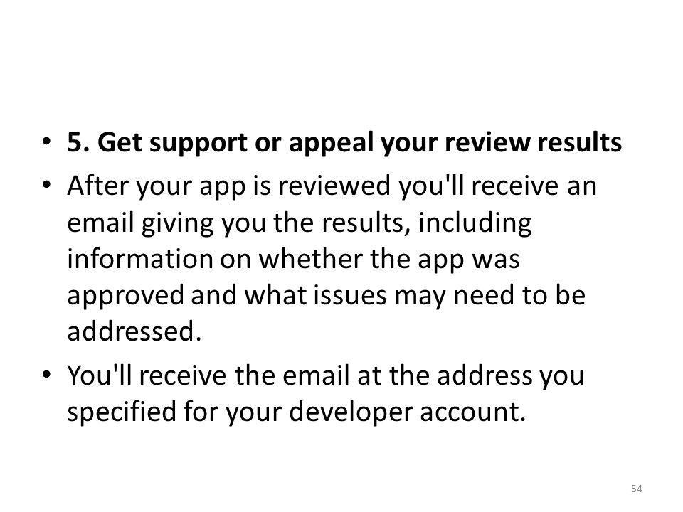 5. Get support or appeal your review results