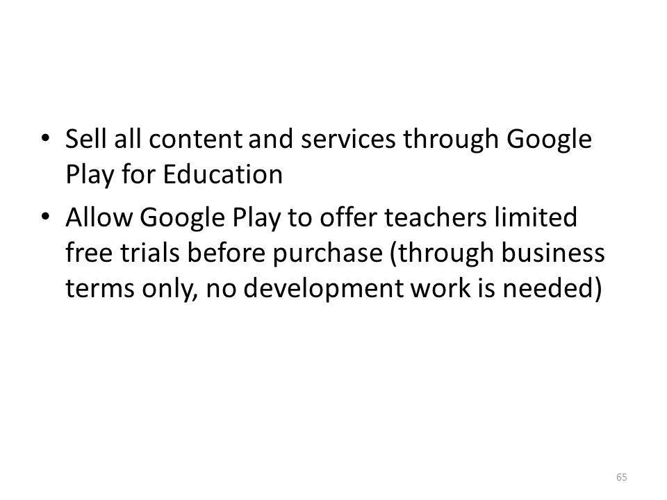 Sell all content and services through Google Play for Education