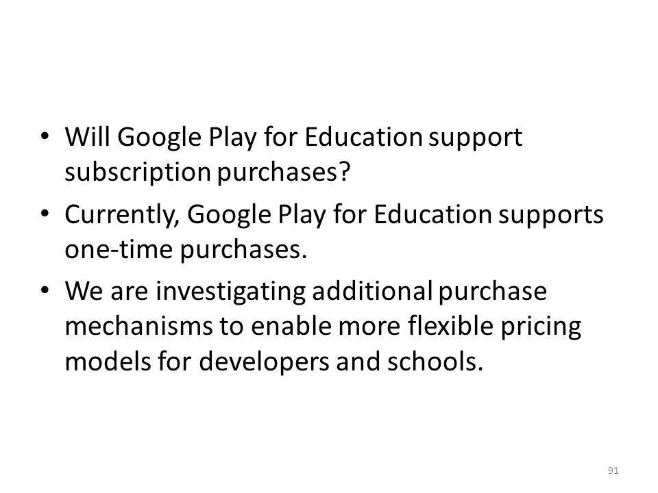 Will Google Play for Education support subscription purchases