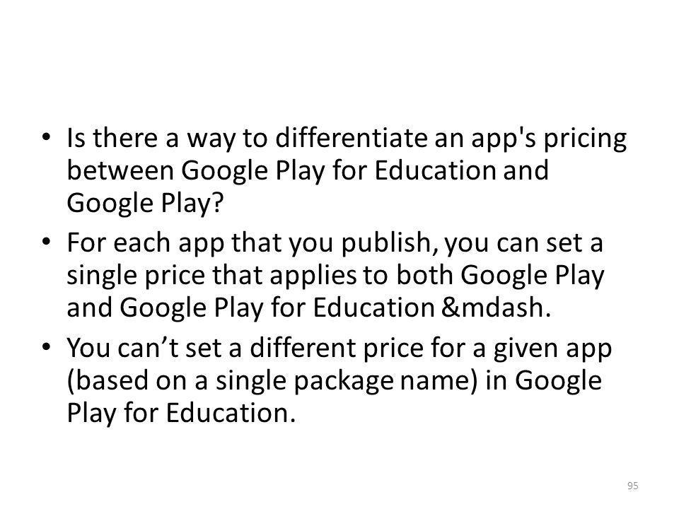 Is there a way to differentiate an app s pricing between Google Play for Education and Google Play
