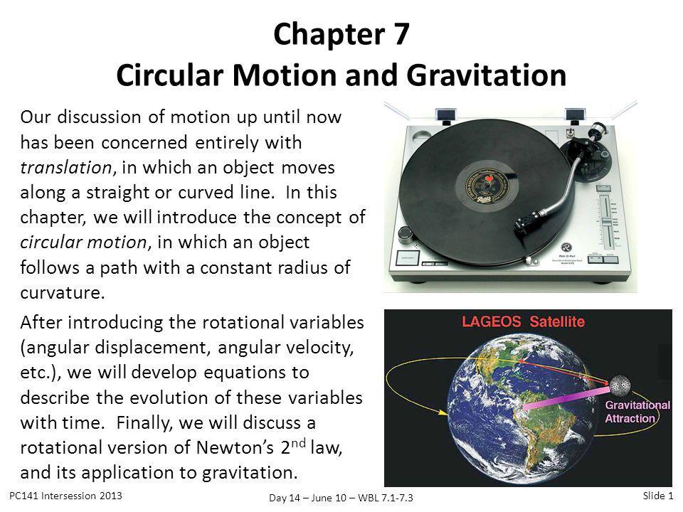 Chapter 7 Circular Motion and Gravitation