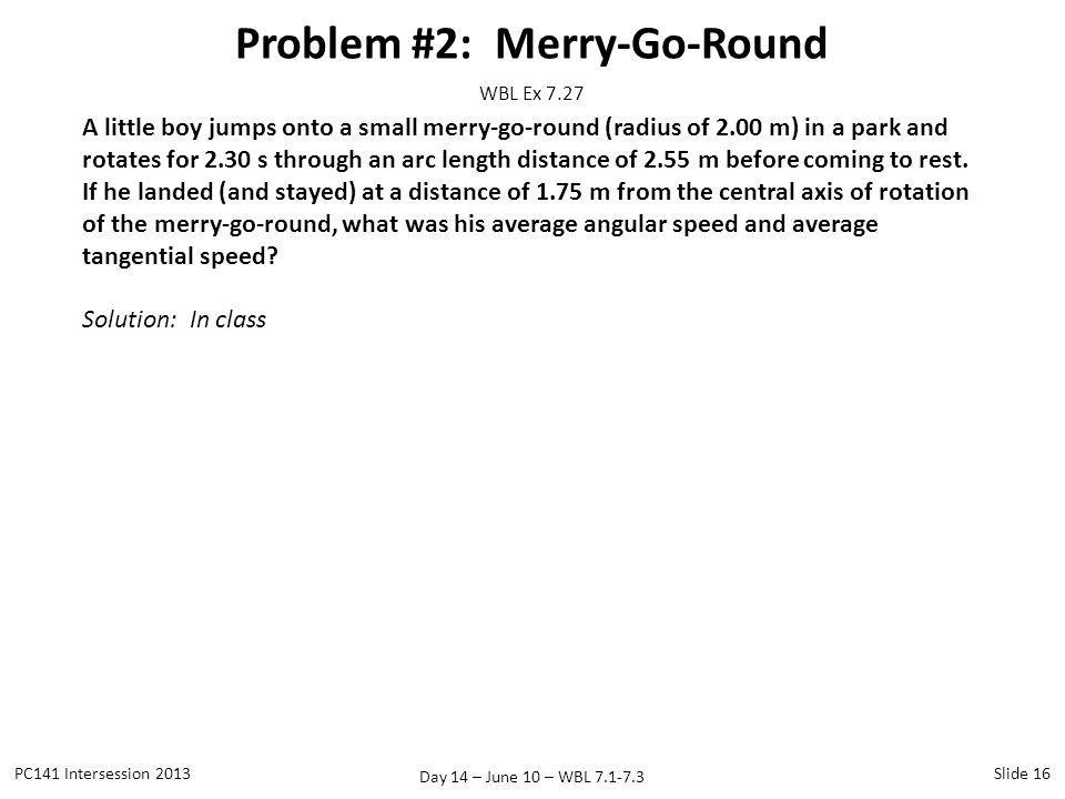 Problem #2: Merry-Go-Round
