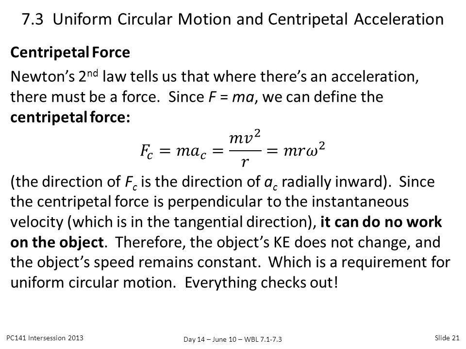 7.3 Uniform Circular Motion and Centripetal Acceleration