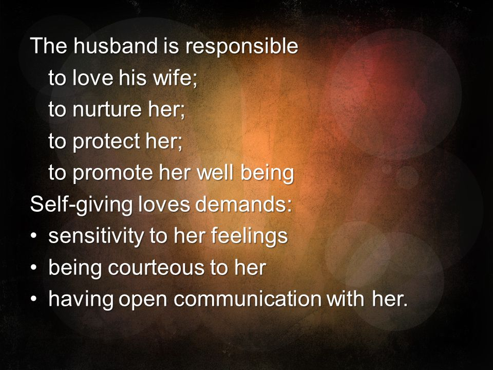 The husband is responsible