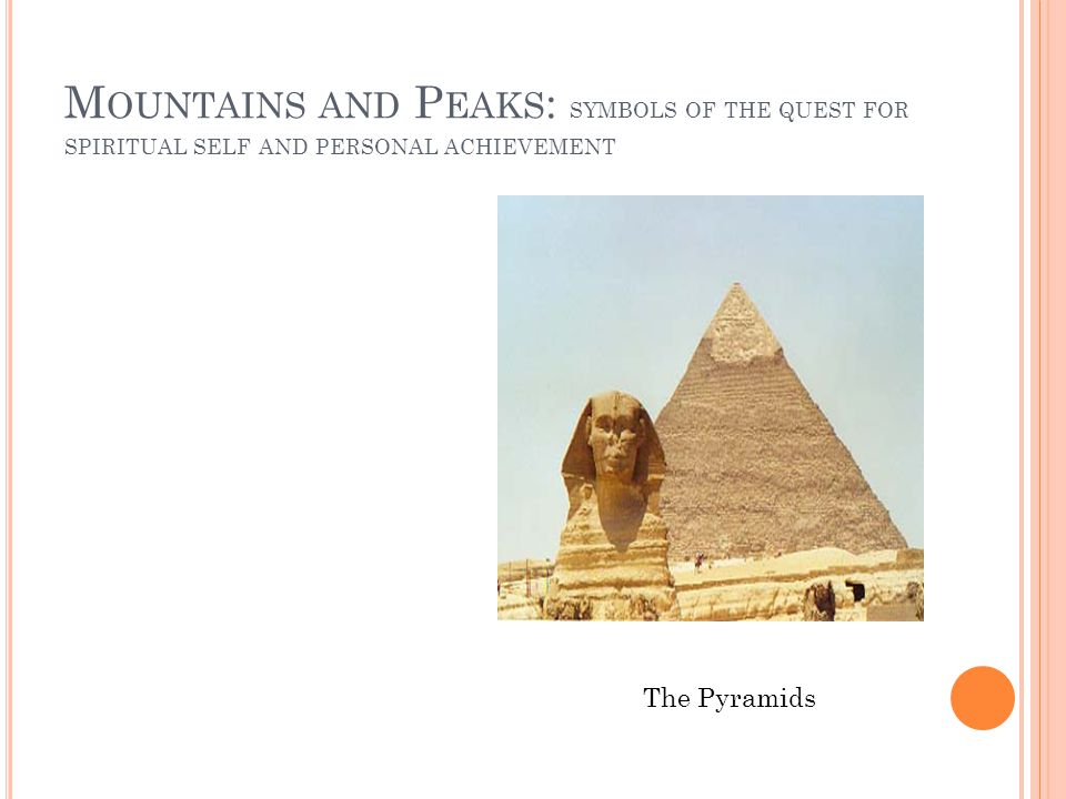 Mountains and Peaks: symbols of the quest for spiritual self and personal achievement