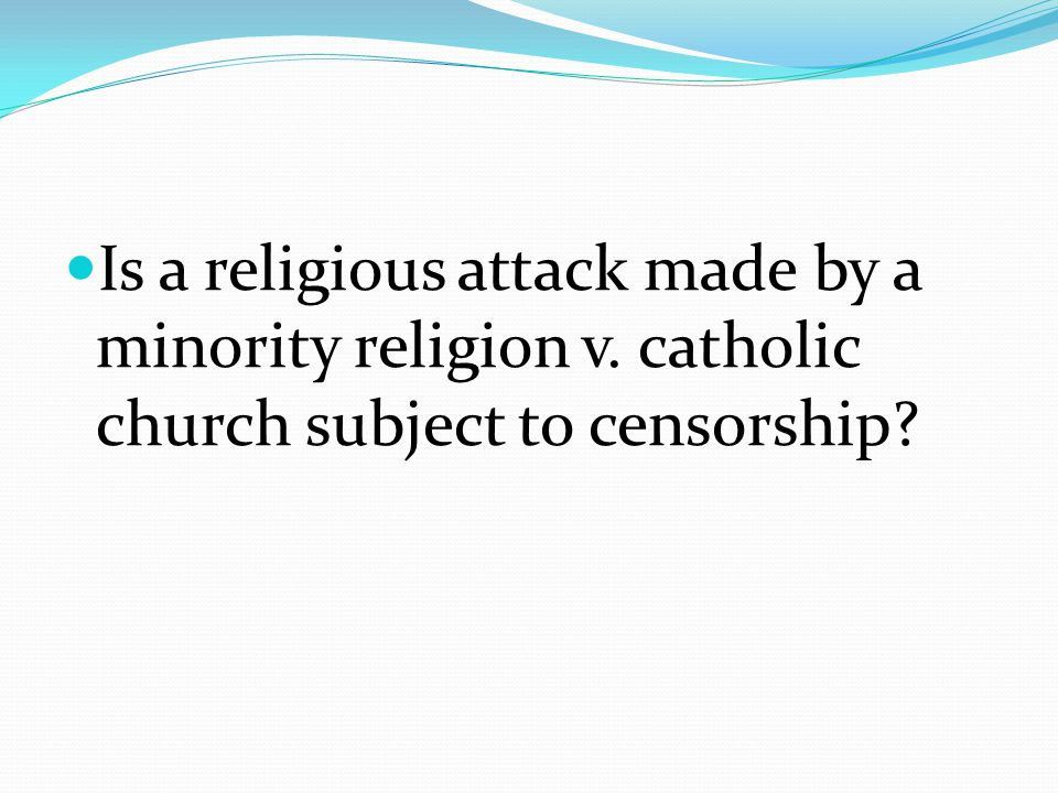 Is a religious attack made by a minority religion v