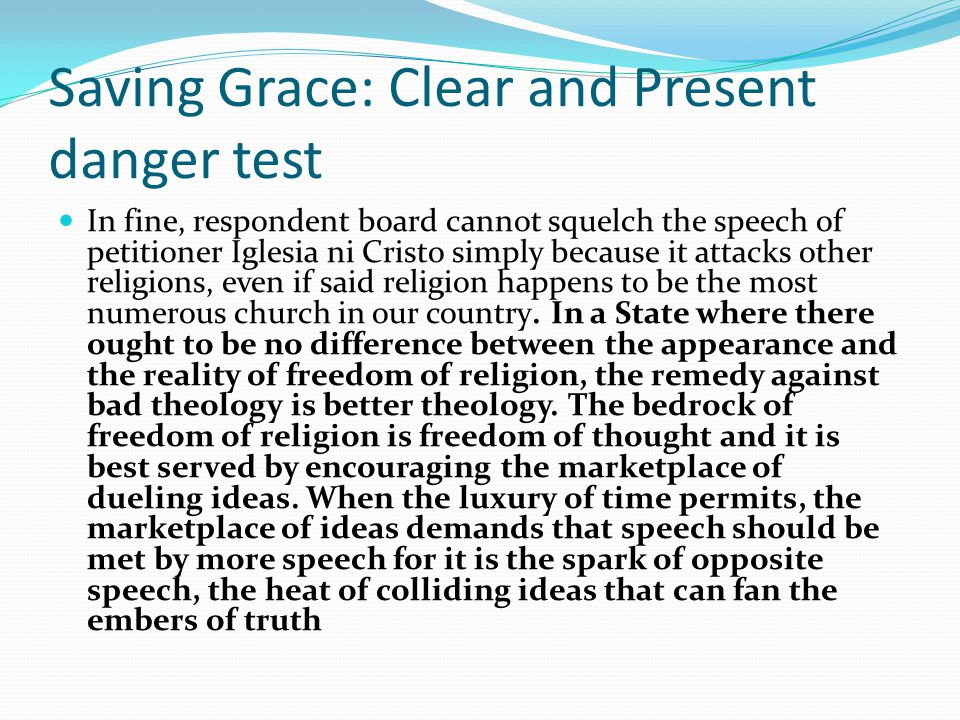 Saving Grace: Clear and Present danger test