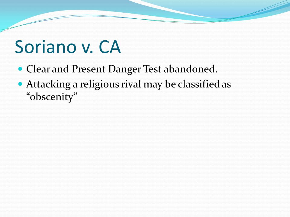 Soriano v. CA Clear and Present Danger Test abandoned.