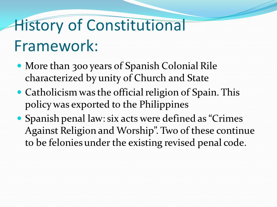 History of Constitutional Framework: