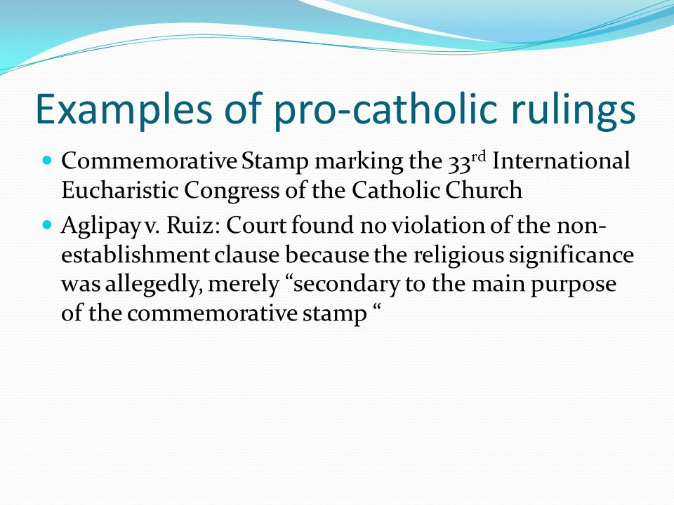 Examples of pro-catholic rulings
