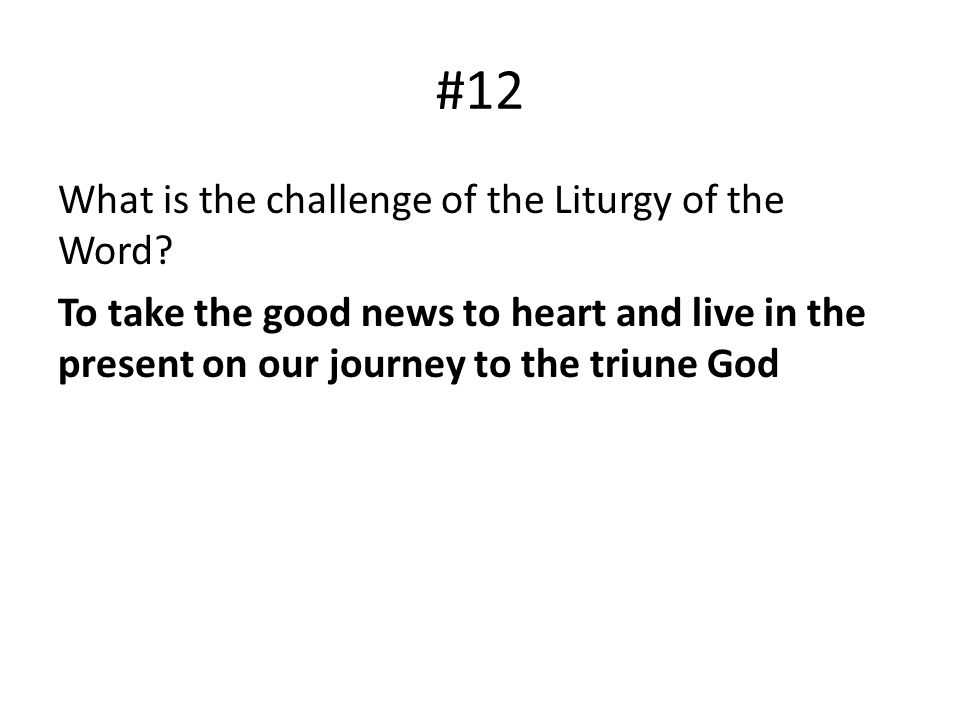 #12 What is the challenge of the Liturgy of the Word.