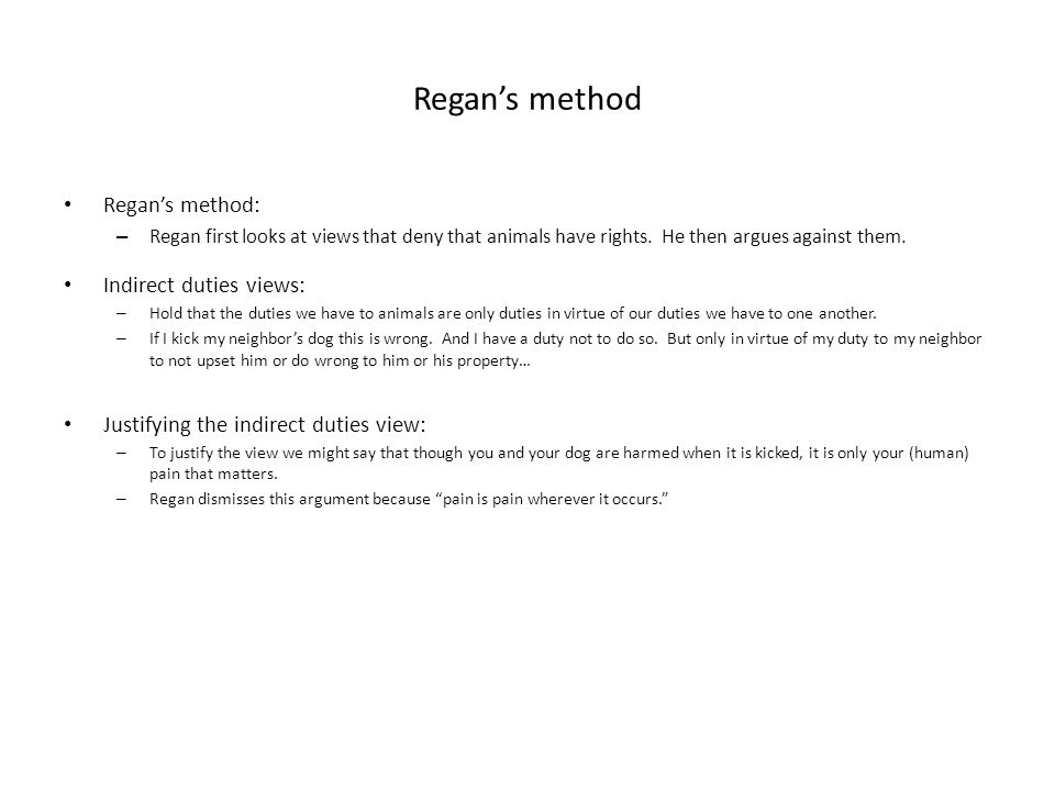 Regan's method Regan's method: Indirect duties views: