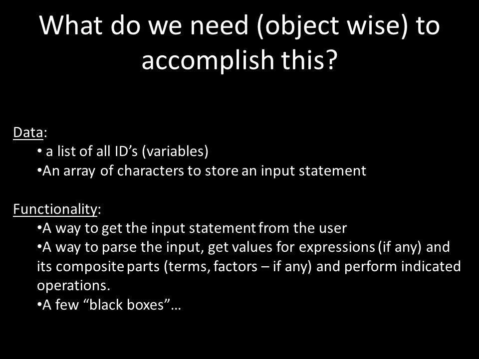 What do we need (object wise) to accomplish this