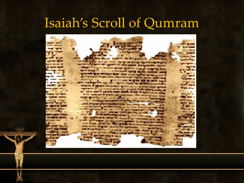 Isaiah's Scroll of Qumram