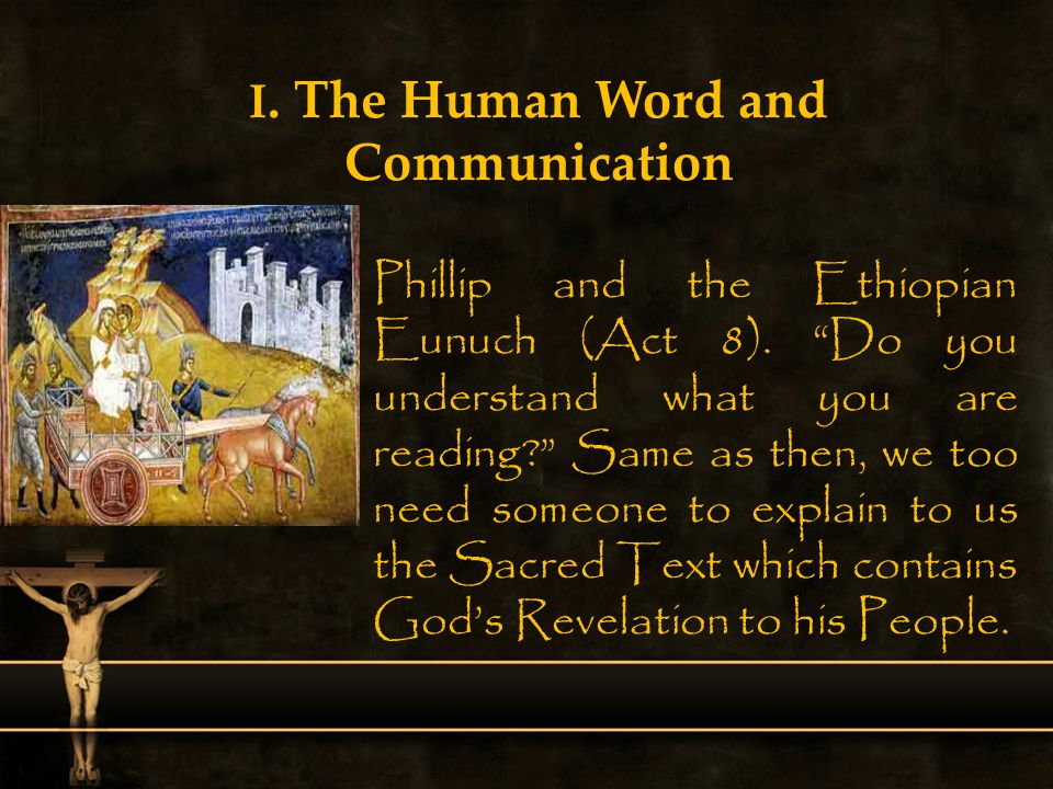 I. The Human Word and Communication
