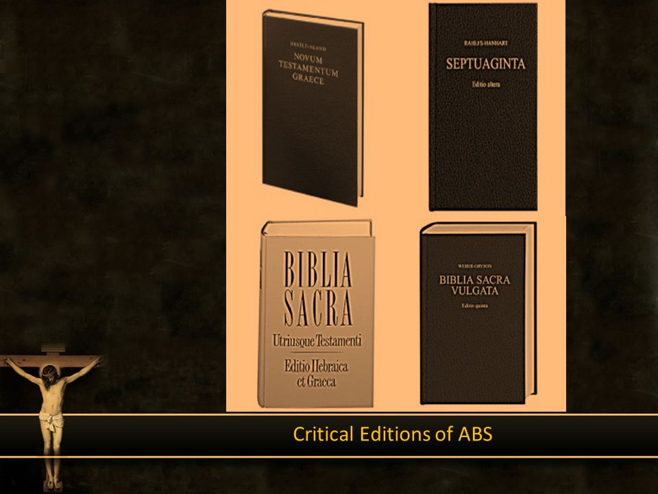 Critical Editions of ABS