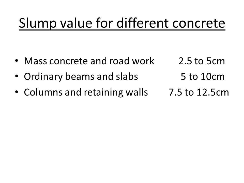 Slump value for different concrete