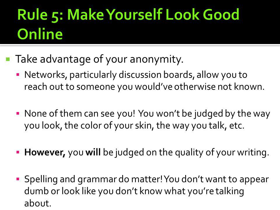 Rule 5: Make Yourself Look Good Online