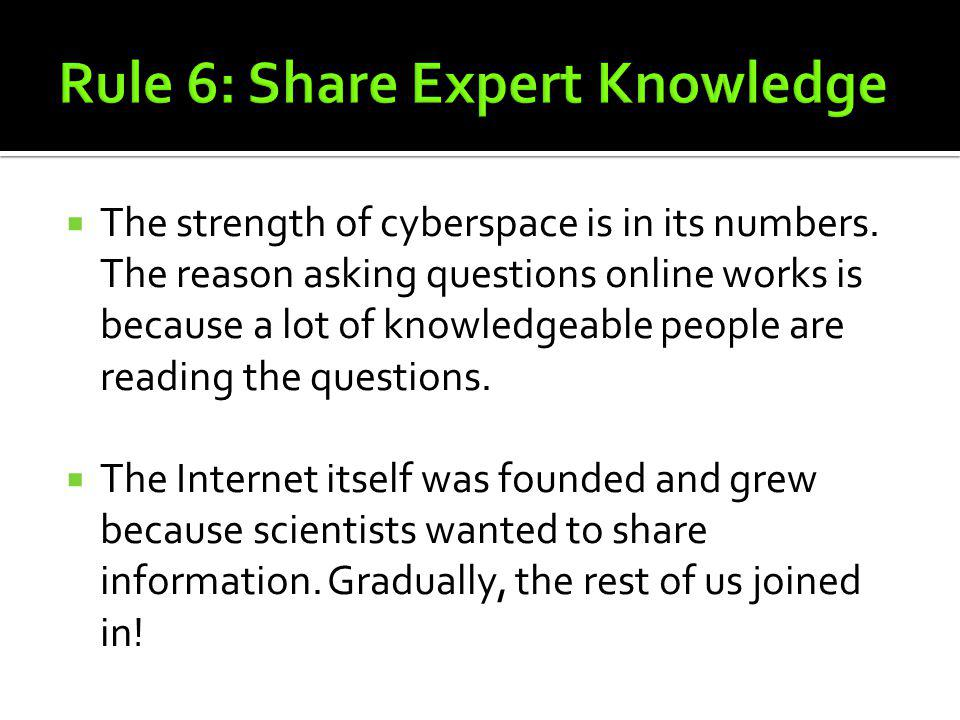 Rule 6: Share Expert Knowledge