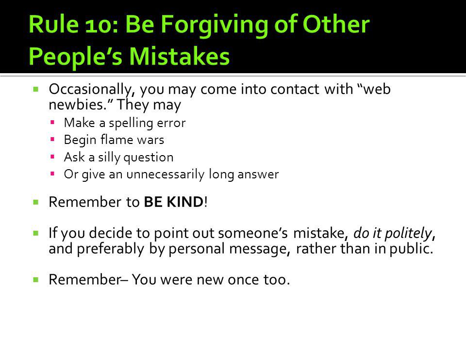 Rule 10: Be Forgiving of Other People's Mistakes