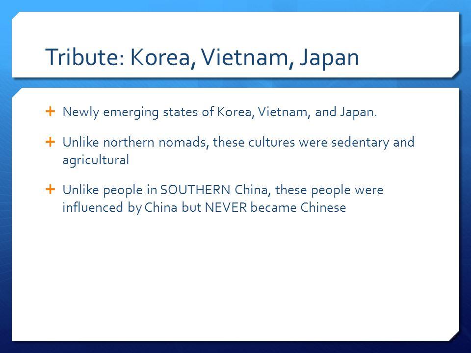 Tribute: Korea, Vietnam, Japan