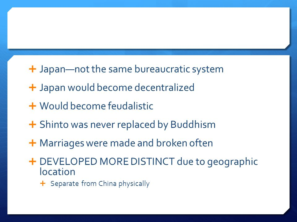 Japan—not the same bureaucratic system
