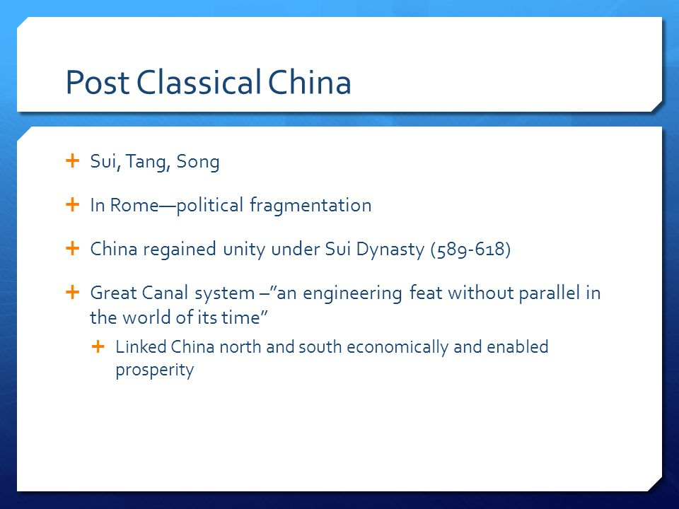 Post Classical China Sui, Tang, Song In Rome—political fragmentation