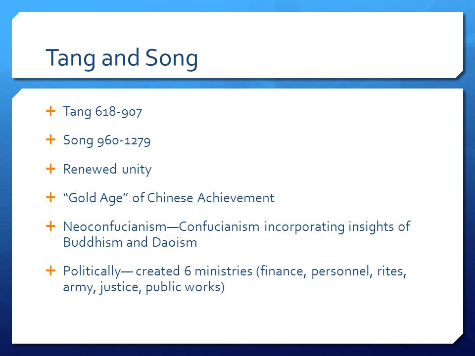 Tang and Song Tang 618-907 Song 960-1279 Renewed unity