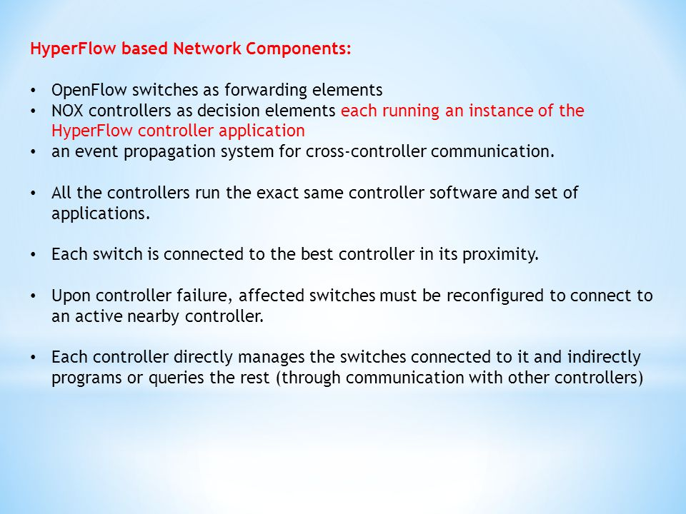 HyperFlow based Network Components: