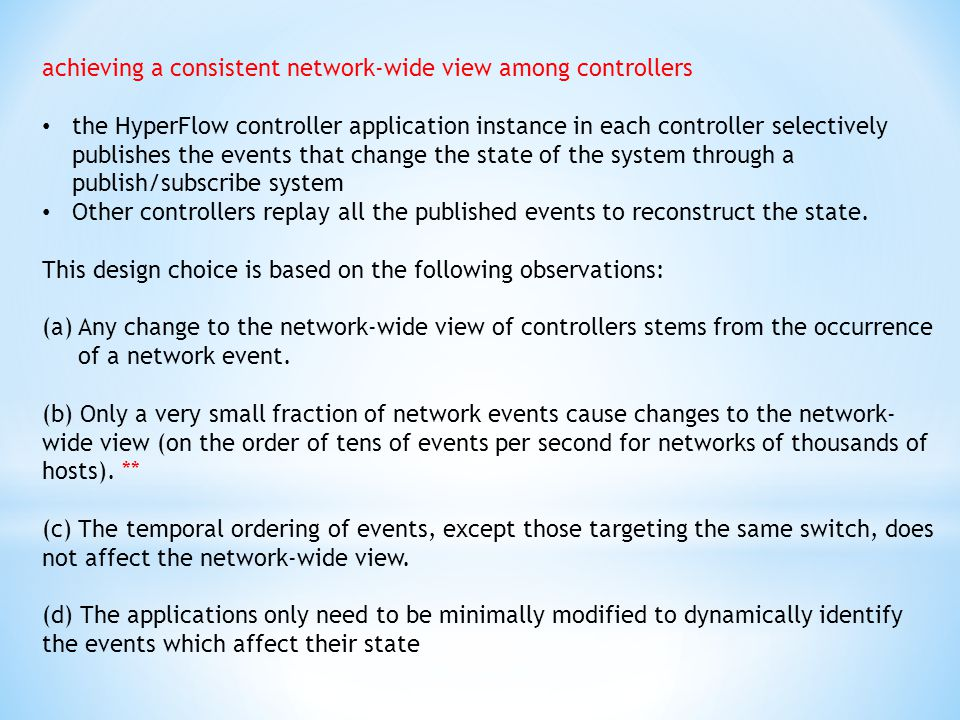 achieving a consistent network-wide view among controllers