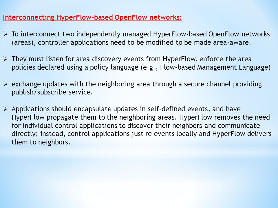 Interconnecting HyperFlow-based OpenFlow networks: