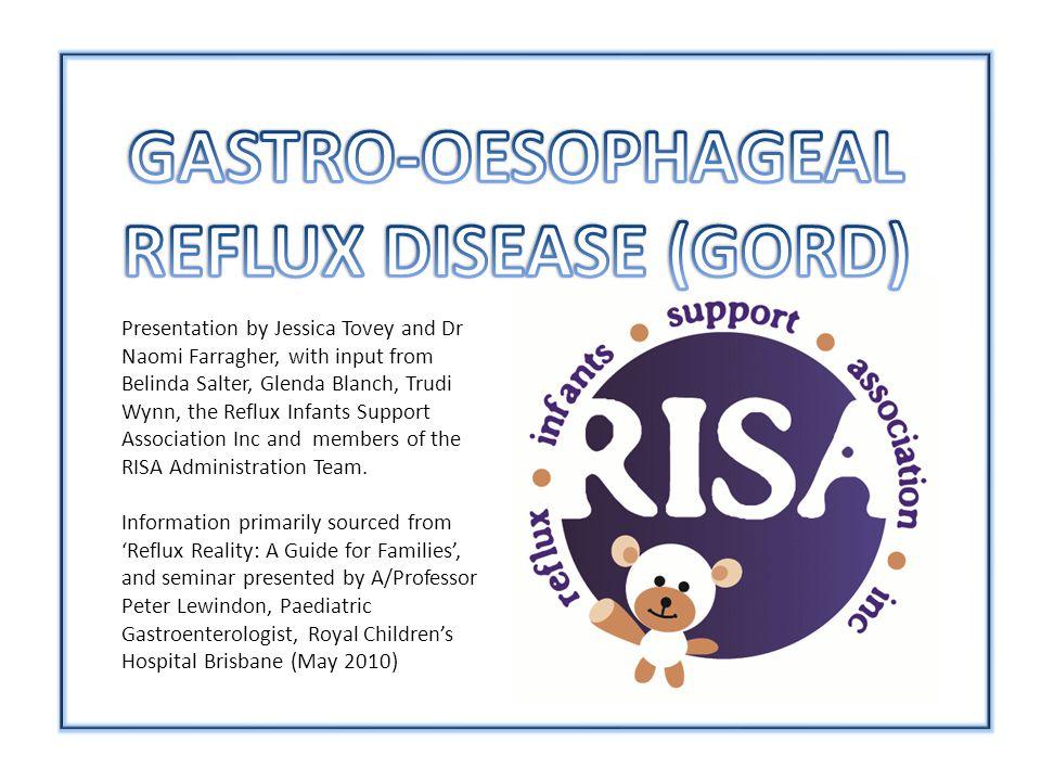GASTRO-OESOPHAGEAL REFLUX DISEASE (GORD)