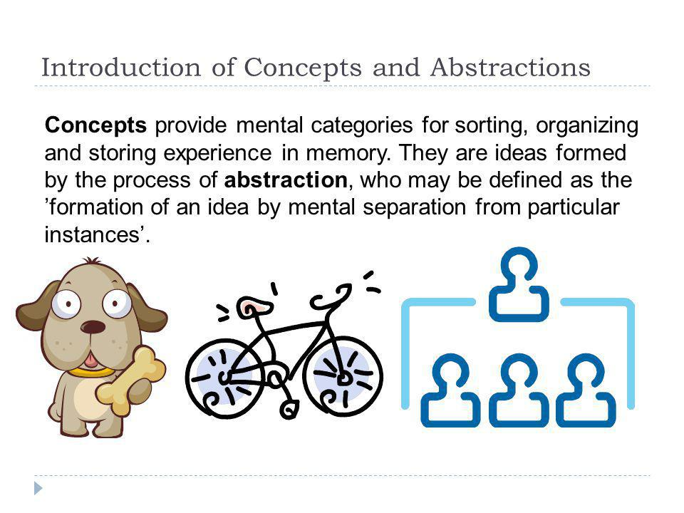 Introduction of Concepts and Abstractions