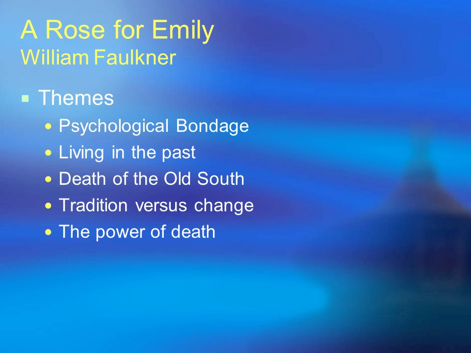 a rose for emily psychological essay The essay proceeds to analyze the ''grey southern tradition in a rose for emily psychological disorders in literary criticism of a rose for emily related.