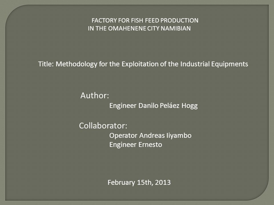 Title: Methodology for the Exploitation of the Industrial Equipments