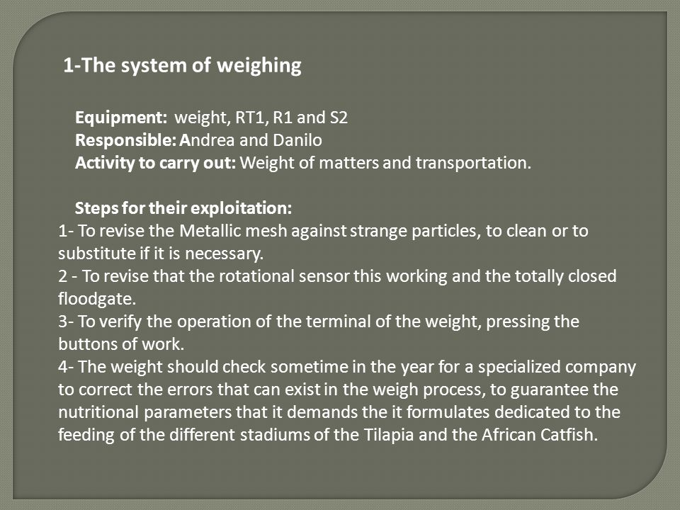 1-The system of weighing
