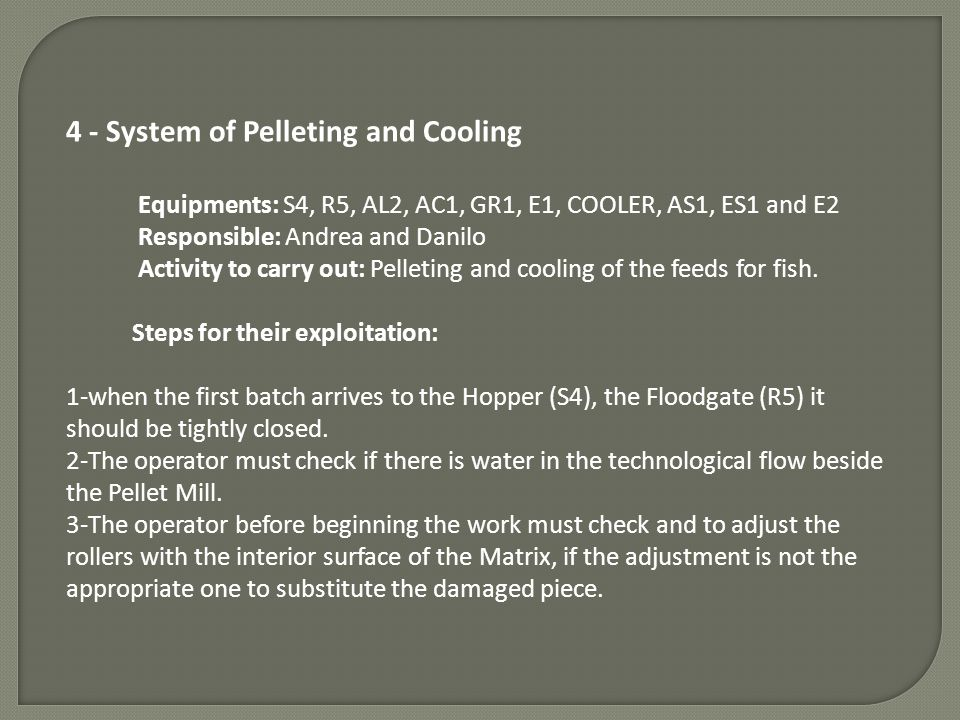 4 - System of Pelleting and Cooling