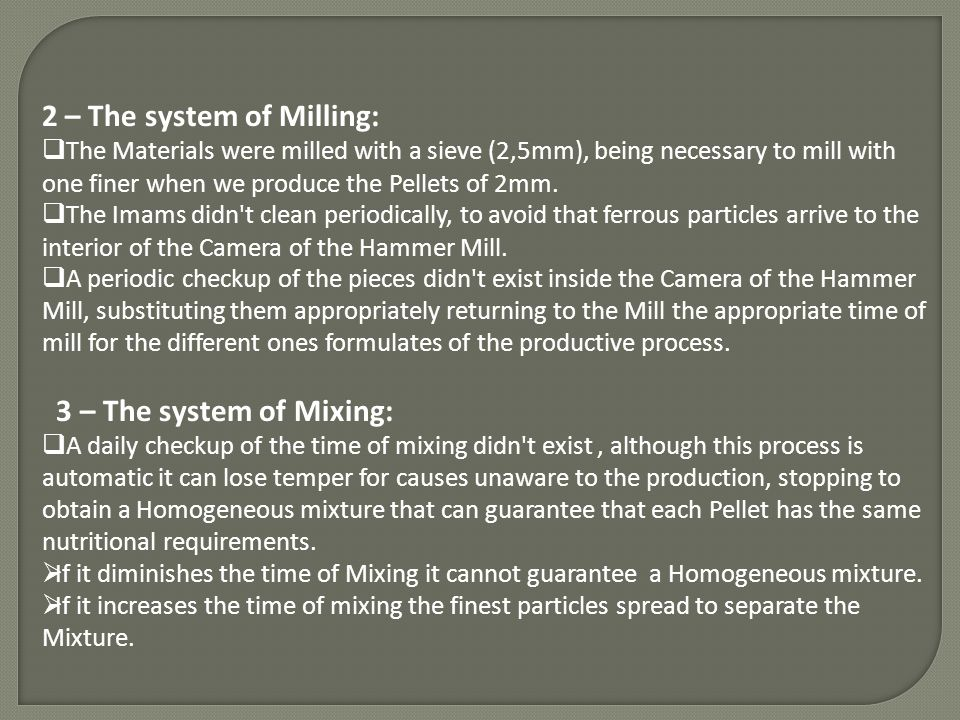 2 – The system of Milling: