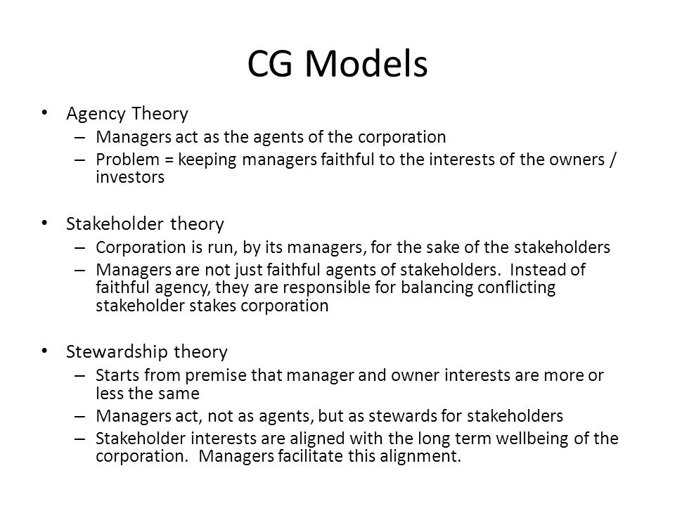CG Models Agency Theory Stakeholder theory Stewardship theory