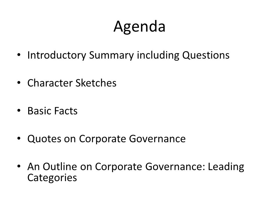 Agenda Introductory Summary including Questions Character Sketches