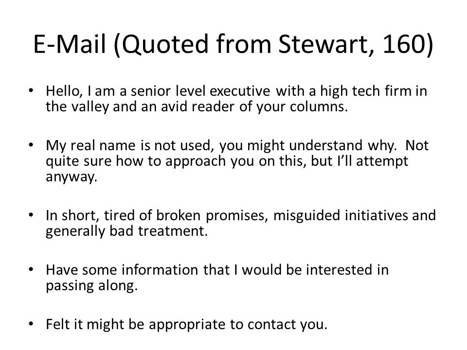 E-Mail (Quoted from Stewart, 160)