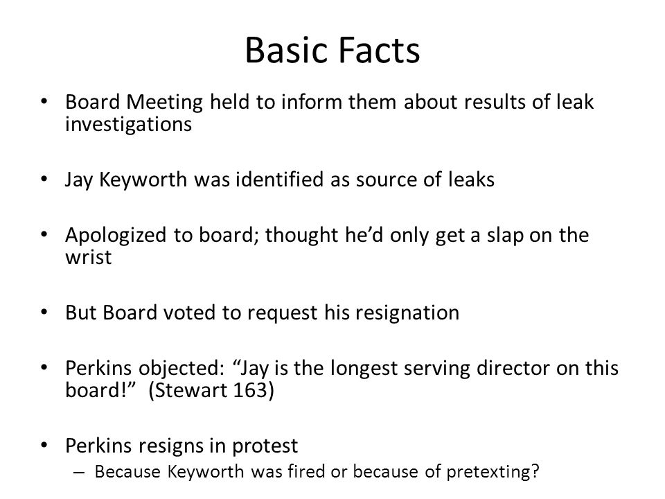 Basic Facts Board Meeting held to inform them about results of leak investigations. Jay Keyworth was identified as source of leaks.