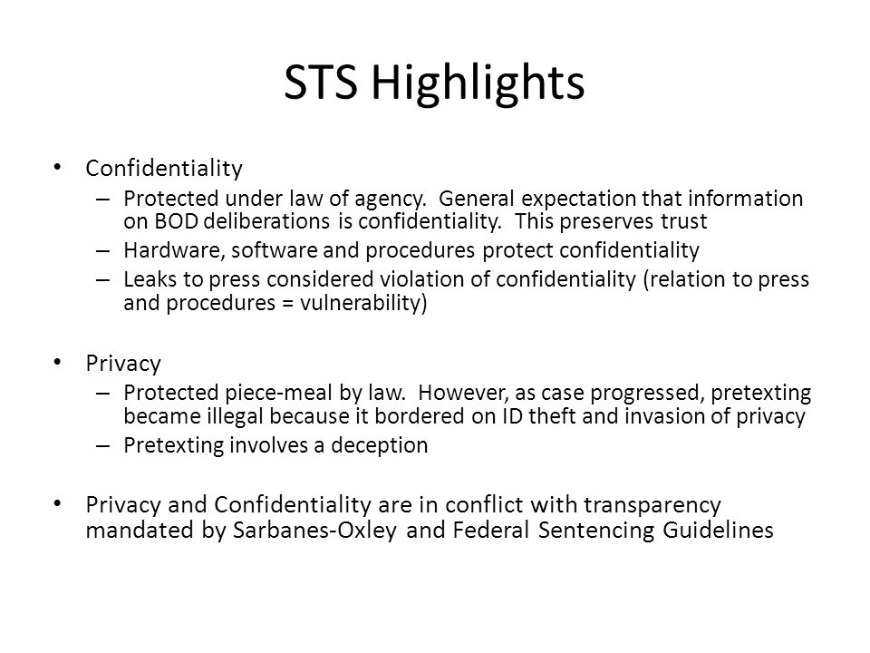 STS Highlights Confidentiality Privacy