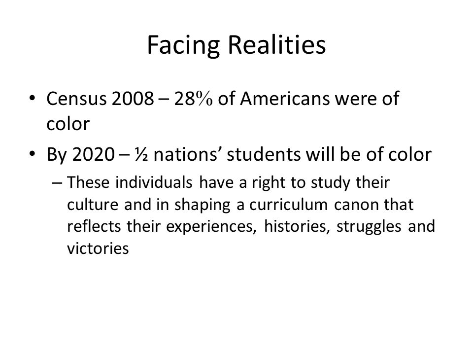 Facing Realities Census 2008 – 28 of Americans were of color