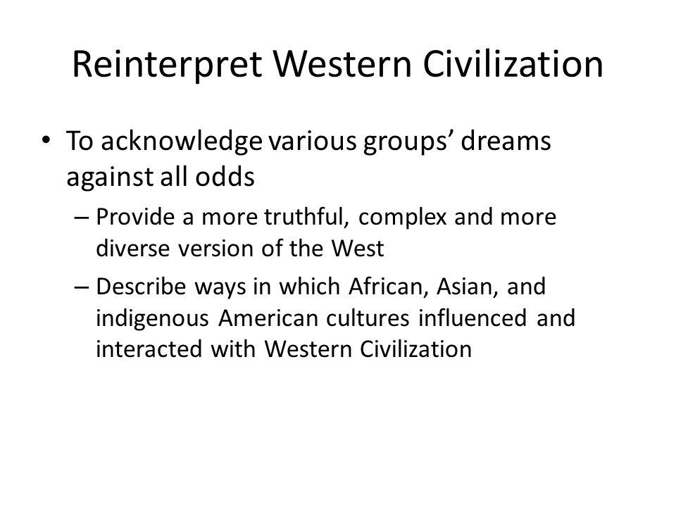 Reinterpret Western Civilization