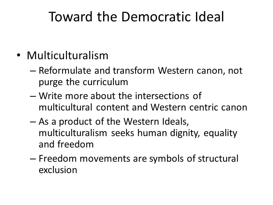 Toward the Democratic Ideal