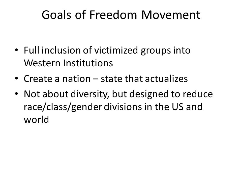 Goals of Freedom Movement