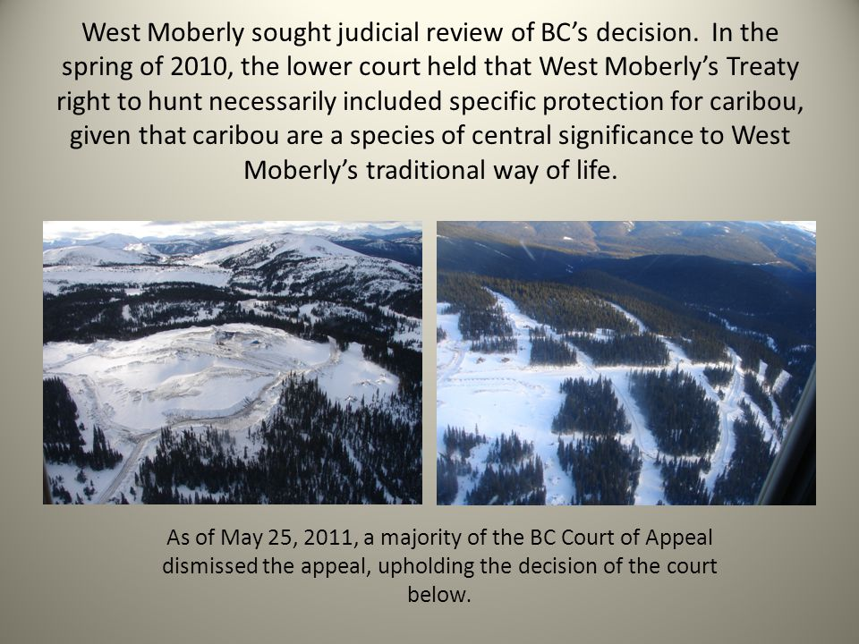 West Moberly sought judicial review of BC's decision